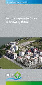 Ressourcensparendes Bauen mit Recycling-Beton
