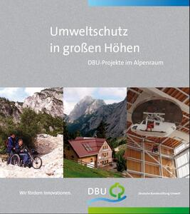 Umweltschutz in großen Höhen = Aiming high for the environment