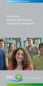 Fraunhofer-Umwelt-Talent-School: Forscherluft schnuppern